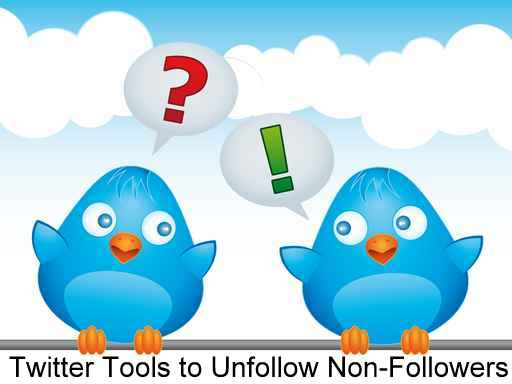 Twitter tools To unfollow