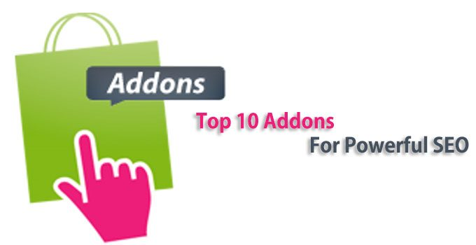 Top 10 Firefox & Chrome Addons & Browser Extensions for Powerful SEO
