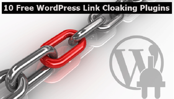 Top 10 Free Affiliate Link Cloaking Plugins For WordPress Website