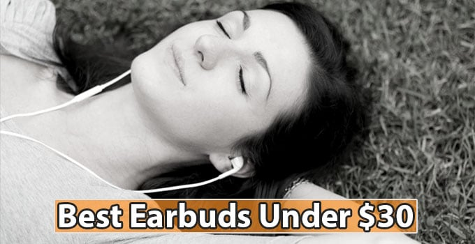 Best Earbud under 30 usd