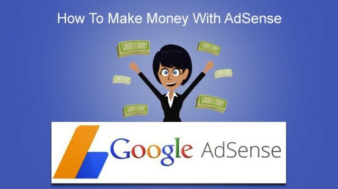 How To Make Money From Your Blog via. Google Ads`