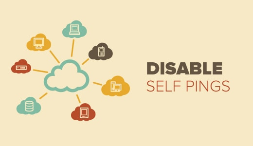 How To Disable Self Pings & Delete All Trackbacks on WordPress Website